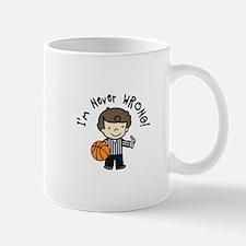 Never Wrong Mugs