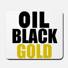 Oil Black Gold Mousepad