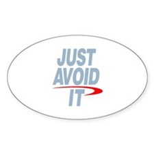 Just Avoid It Decal
