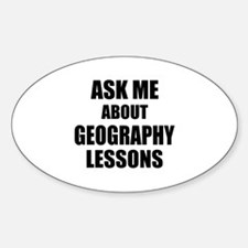 Ask me about Geography lessons Decal