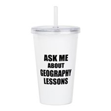 Ask me about Geography lessons Acrylic Double-wall