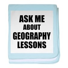Ask me about Geography lessons baby blanket