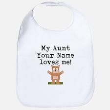 My Aunt Loves Me Bear (Custom) Bib
