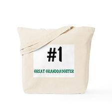 Number 1 GREAT GRANDDAUGHTER Tote Bag