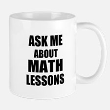 Ask me about Math lessons Mugs