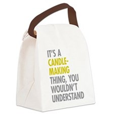 Its A Candlemaking Thing Canvas Lunch Bag