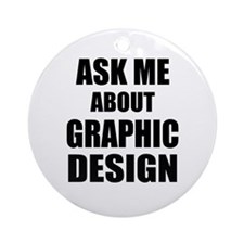Ask me about Graphic Design Ornament (Round)