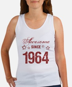 Awesome Since 1964 Women's Tank Top