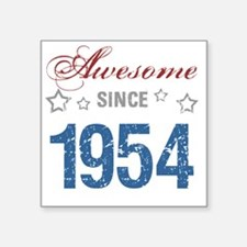 """Awesome Since 1954 Square Sticker 3"""" x 3"""""""