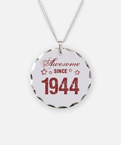 Awesome Since 1944 Necklace