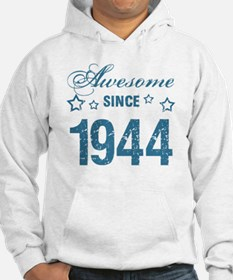 Awesome Since 1944 Hoodie