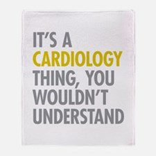 Its A Cardiology Thing Throw Blanket