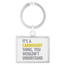 Its A Cardiology Thing Landscape Keychain