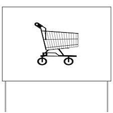 Shopping Cart Yard Sign