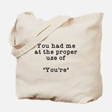 Proper use of you're Tote Bag