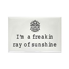 I'm a freakin ray of sunshine Magnets