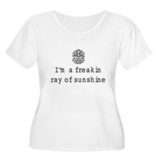 I'm a freakin ray of sunshine Plus Size T-Shirt