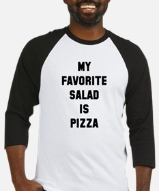 Favorite salad is pizza Baseball Jersey