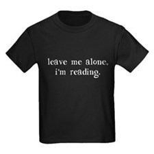 Leave Me Alone I'm Reading T-Shirt