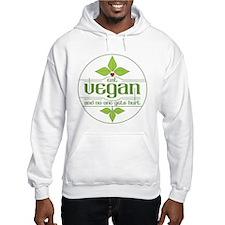 Eat Vegan and No One Gets Hurt Hoodie