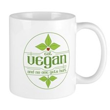 Eat Vegan and No One Gets Hurt Small Mugs