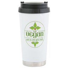 Eat Vegan and No One Ge Travel Mug