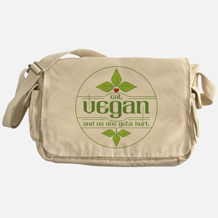 Eat Vegan and No One Gets Hurt Messenger Bag