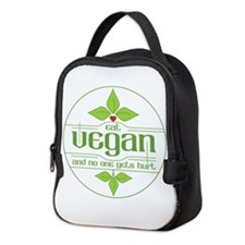 Eat Vegan and No One Gets Hurt Neoprene Lunch Bag