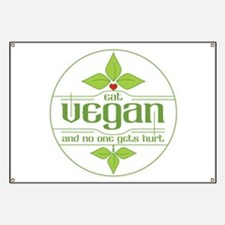Eat Vegan and No One Gets Hurt Banner