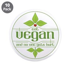 """Eat Vegan and No One Gets Hu 3.5"""" Button (10 pack)"""