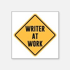 Writer at Work Working Caution Sign Sticker