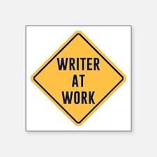 Writer at Work Working Caution Sign Sticker