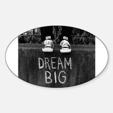 Dream Big Decal