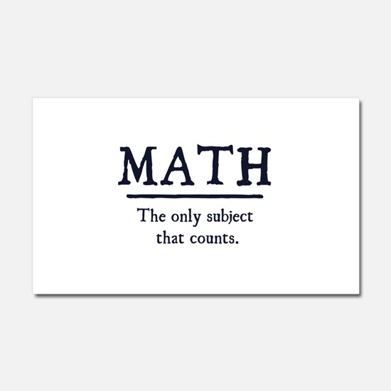 Math The Only Subject That Counts Car Magnet 20 x