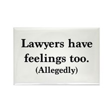 Lawyers have feelings too Magnets