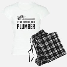 Let me through I'm a plumber Pajamas