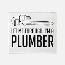 Let me through I'm a plumber Throw Blanket