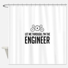Let me through engineer Shower Curtain