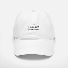 Libraries shhhh happens Baseball Baseball Baseball Cap