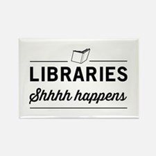 Libraries shhhh happens Magnets
