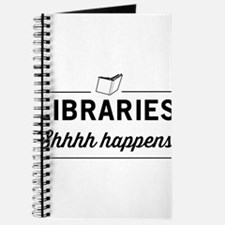 Libraries shhhh happens Journal