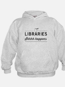 Libraries shhhh happens Hoodie