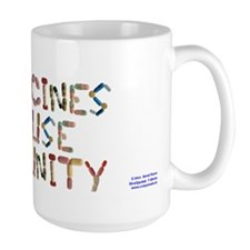 Vaccines Cause Immunity Large Mugs