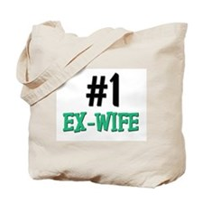 Number 1 EX-WIFE Tote Bag