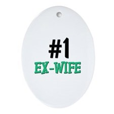 Number 1 EX-WIFE Oval Ornament