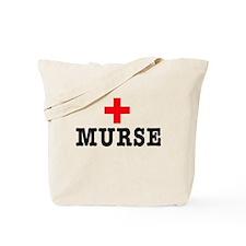 Murse Tote Bag