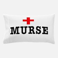 Murse Pillow Case