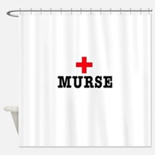 Murse Shower Curtain