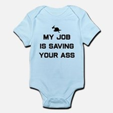 My job is saving your ass Body Suit