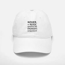 Never but never engineer Baseball Hat